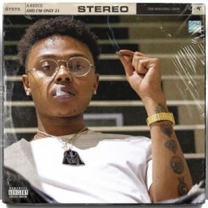And I'm Only 21 BY A-Reece
